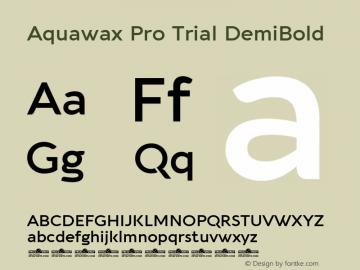 Aquawax Pro Trial DemiBold Version 1.008图片样张