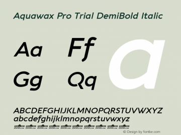 Aquawax Pro Trial DemiBold Italic Version 1.008图片样张