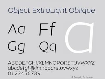 Object-ExtraLightOblique Version 1.002;PS 001.002;hotconv 1.0.88;makeotf.lib2.5.64775;YWFTv17 Font Sample