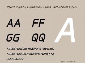 Inter-Bureau Condensed Italic Version 1.0; 2019圖片樣張