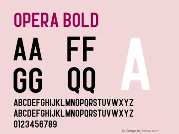 Opera Bold Version 1.002;Fontself Maker 3.0.1图片样张