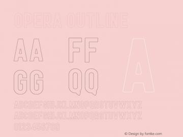 Opera Outline Version 1.002;Fontself Maker 3.0.1图片样张