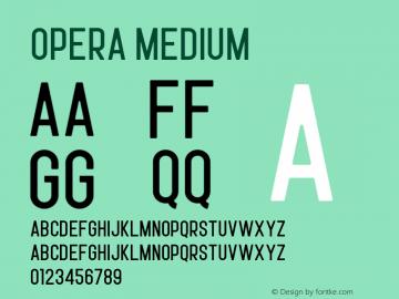 Opera Medium Version 1.002;Fontself Maker 3.0.1图片样张