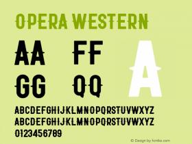 Opera Western Version 1.002;Fontself Maker 3.0.1图片样张