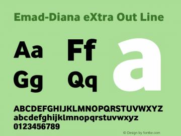 Emad-Diana eXtra Out Line Version 1.002;PS 001.002;hotconv 1.0.70;makeotf.lib2.5.58329图片样张