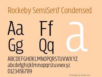 RockebySemiSerif-Condensed Version 1.000;PS 001.000;hotconv 1.0.88;makeotf.lib2.5.64775图片样张