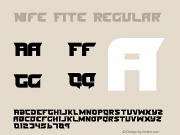Nife Fite Regular 1 Font Sample