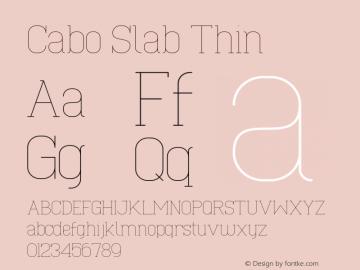 Cabo Slab Thin Version 1.002;Fontself Maker 3.1.1图片样张