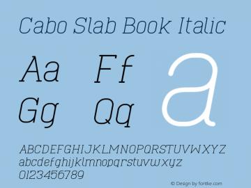Cabo Slab Book Italic Version 1.002;Fontself Maker 3.1.1图片样张