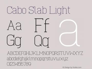 Cabo Slab Light Version 1.002;Fontself Maker 3.1.1图片样张