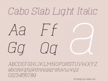 Cabo Slab Light Italic Version 1.002;Fontself Maker 3.1.1图片样张