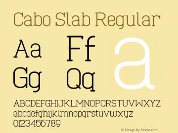 Cabo Slab Version 1.002;Fontself Maker 3.1.1图片样张