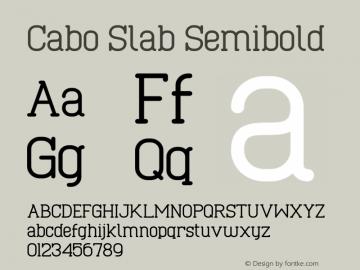 Cabo Slab Semibold Version 1.002;Fontself Maker 3.1.1图片样张