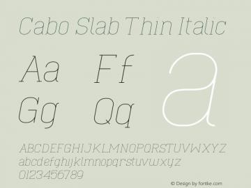 Cabo Slab Thin Italic Version 1.002;Fontself Maker 3.1.1图片样张