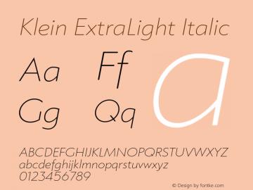 Klein-ExtraLightItalic Version 1.102;hotconv 1.0.109;makeotfexe 2.5.65596图片样张