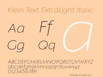 KleinText-ExtraLightItalic Version 1.102;hotconv 1.0.109;makeotfexe 2.5.65596图片样张