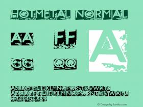 HOTMETAL Normal Macromedia Fontographer 4.1.5 12/3/00 Font Sample