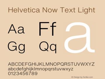 HelveticaNowText-Light Version 1.00, build 4, s3图片样张
