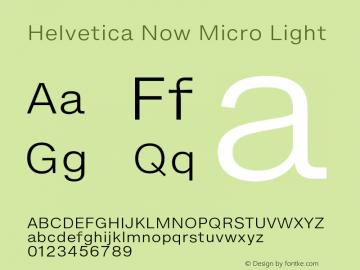 HelveticaNowMicro-Light Version 1.00, build 4, s3图片样张