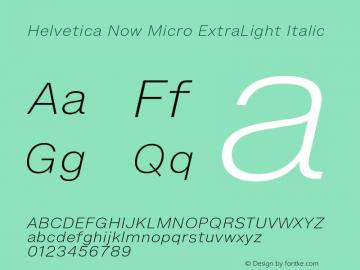 HelveticaNowMicro-ExtLtIta Version 1.00, build 4, s3图片样张