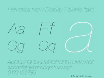 HelveticaNowDisplay-HairlineIt Version 1.00, build 4, s3图片样张