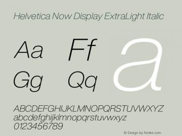 HelveticaNowDisplay-ExtLtIta Version 1.00, build 4, s3图片样张