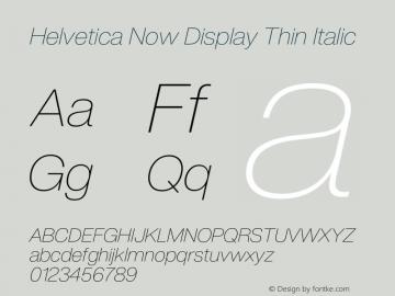 HelveticaNowDisplay-ThinIta Version 1.00, build 4, s3图片样张