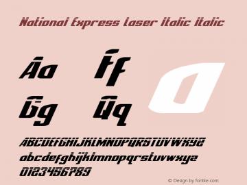 National Express Laser Italic Version 2.0; 2019图片样张