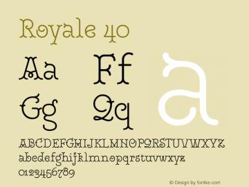Royale40 Version 1.000;PS 001.000;hotconv 1.0.88;makeotf.lib2.5.64775;YWFTv17图片样张