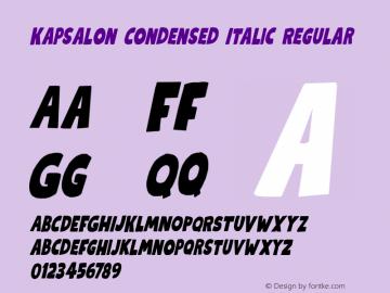 KapsalonCondensedItalic Version 1.000;YWFTv17图片样张