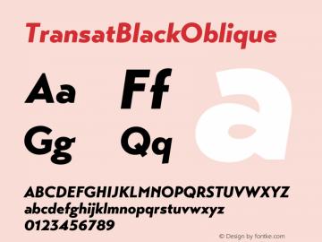 ☞Transat Black Oblique Version 1.1;com.myfonts.easy.typetanic-fonts.transat.black-oblique.wfkit2.version.42h3图片样张