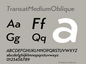 ☞Transat Medium Oblique Version 1.1;com.myfonts.easy.typetanic-fonts.transat.medium-oblique.wfkit2.version.42hf图片样张