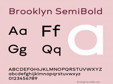 Brooklyn SemiBold Version 1.000;PS 001.000;hotconv 1.0.88;makeotf.lib2.5.64775图片样张