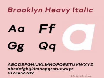 Brooklyn Heavy Italic Version 1.000;PS 001.000;hotconv 1.0.88;makeotf.lib2.5.64775图片样张