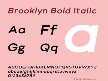 Brooklyn Bold Italic Version 1.000;PS 001.000;hotconv 1.0.88;makeotf.lib2.5.64775图片样张