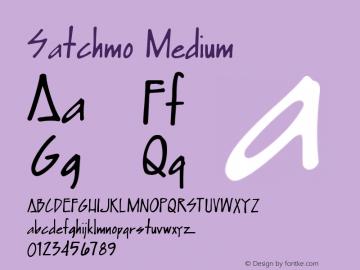 Satchmo Medium Version 001.000 Font Sample