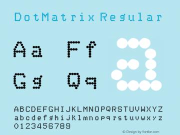 DotMatrix Regular Unknown Font Sample