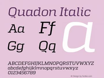 Quadon-Italic Version 1.000;PS 001.001;hotconv 1.0.56图片样张
