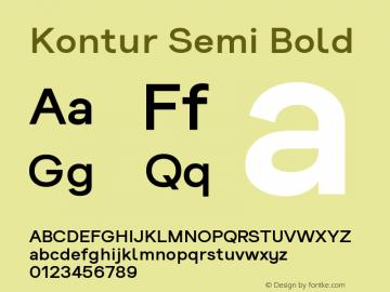 Kontur-SemiBold Version 5.000;PS 005.000;hotconv 1.0.88;makeotf.lib2.5.64775;YWFTv17图片样张