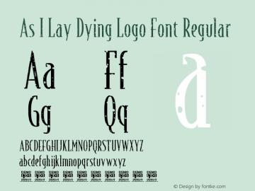 As I Lay Dying Logo Font Version 1.002 September 18, 2018图片样张