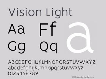 Vision Light Version 1.000;PS 001.000;hotconv 1.0.88;makeotf.lib2.5.64775图片样张
