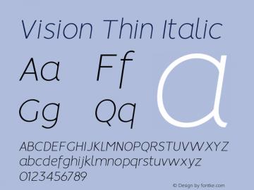 Vision Thin Italic Version 1.000图片样张