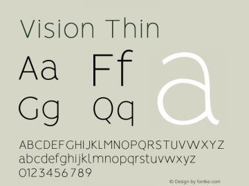 Vision Thin Version 1.000;PS 001.000;hotconv 1.0.88;makeotf.lib2.5.64775图片样张