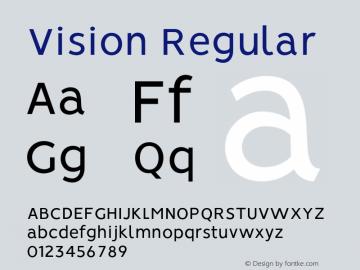 Vision Regular Version 1.000;PS 001.000;hotconv 1.0.88;makeotf.lib2.5.64775图片样张