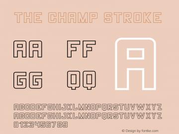 THE CHAMP Stroke Version 1.002;Fontself Maker 3.1.2图片样张