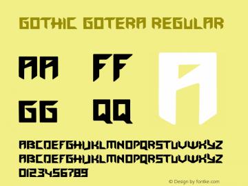 Gothic Gotera Version 1.00;April 11, 2019;FontCreator 11.0.0.2388 64-bit图片样张