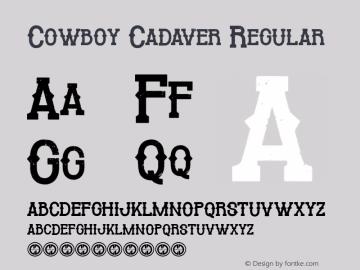 Cowboy Cadaver Version 1.00;May 10, 2019;FontCreator 11.5.0.2430 32-bit图片样张