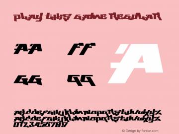 Play This Game Version 1.00;May 12, 2019;FontCreator 11.5.0.2430 32-bit图片样张