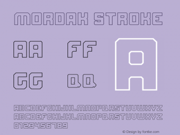 Mordak Stroke Version 1.00;May 13, 2019;FontCreator 11.0.0.2408 32-bit图片样张