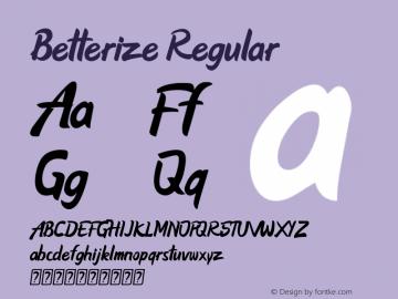Betterize Version 1.00;May 14, 2019;FontCreator 11.5.0.2422 64-bit图片样张